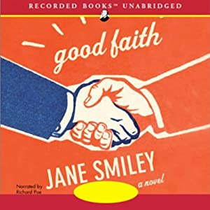 Good Faith: A Novel | [Jane Smiley]