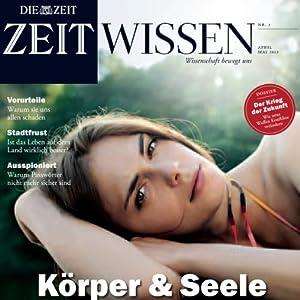 ZeitWissen, April / Mai 2013 Audiomagazin