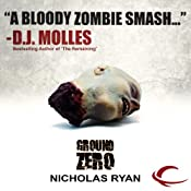 Ground Zero: A Zombie Apocalypse | [Nicholas Ryan]