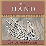 The Hand | Guy de Maupassant