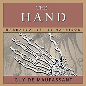 The Hand | [Guy de Maupassant]