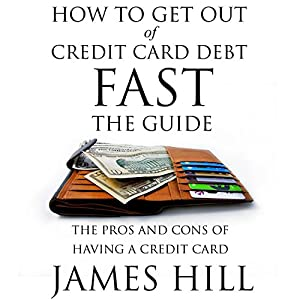 How to Get Out of Credit Card Debt Fast - the Guide Audiobook