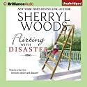Flirting with Disaster Audiobook by Sherryl Woods Narrated by Tanya Eby