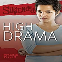 High Drama Audiobook by Brandon Terrell Narrated by  Book Buddy Digital Media