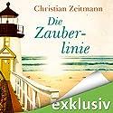 Die Zauberlinie Hörbuch von Christian Zeitmann Gesprochen von: Matthias Keller