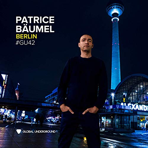 CD : Patrice Bäumel - Global Underground 42: Patrice Baumel - Berlin (United Kingdom - Import)