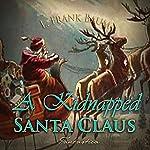 A Kidnapped Santa Claus | L. Frank Baum