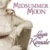 Midsummer Moon | [Laura Kinsale]