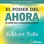 El Poder del Ahora (Texto Completo) [The Power of Now ] | Eckhart Tolle