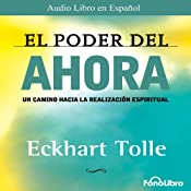El Poder del Ahora (Texto Completo) [The Power of Now ] | [Eckhart Tolle]