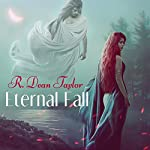 Eternal Fall | R. Dean Taylor
