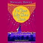 No Time Like Show Time: A Hermux Tantamoq Adventure | Michael Hoeye