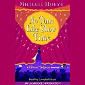 No Time Like Show Time: A Hermux Tantamoq Adventure | Michael Hoeye