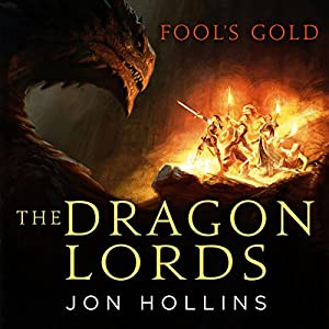 The Dragon Lords: Fool's Gold Audiobook