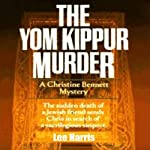 The Yom Kippur Murder (       UNABRIDGED) by Lee Harris Narrated by Dee Macalouso