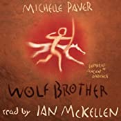 Wolf Brother: Chronicles of Ancient Darkness, Book 1 | [Michelle Paver]