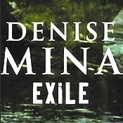 Exile | [Denise Mina]