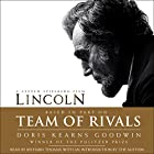 Team of Rivals: The Political Genius of Abraham Lincoln Hörbuch von Doris Kearns Goodwin Gesprochen von: Doris Kearns Goodwin, Richard Thomas