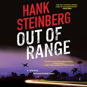 Out of Range: A Novel | [Hank Steinberg]