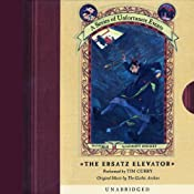 The Ersatz Elevator: A Series of Unfortunate Events #6 | [Lemony Snicket]