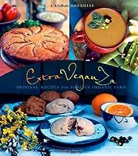 ExtraVeganZa Original Recipes from Phoenix Organic Farm