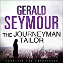 The Journeyman Tailor Audiobook by Gerald Seymour Narrated by John O'Mahony