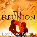 The Reunion: The Friessens, Book 1 Audiobook by Lorhainne Eckhart Narrated by Valerie Gilbert