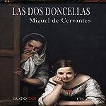 Las dos doncellas [The Two Maidens] | Miguel de Cervantes