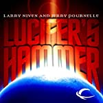 Lucifer's Hammer (       UNABRIDGED) by Larry Niven, Jerry Pournelle Narrated by Marc Vietor