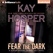 Fear the Dark: Bishop/Special Crimes Unit, Book 16 | Kay Hooper