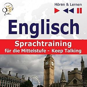 Englisch Sprachtraining für die Mittelstufe Hörbuch