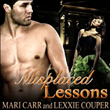 Misplaced Lessons (       UNABRIDGED) by Mari Carr, Lexxie Couper Narrated by India Plum