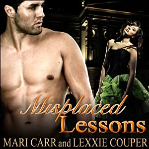 Misplaced Lessons | [Mari Carr, Lexxie Couper]