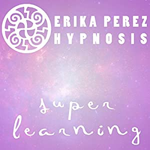 Aprendizaje Rapido Hipnosis [Super Speed Learning Hypnosis] Speech