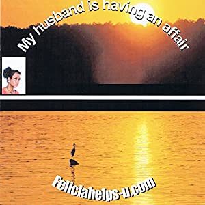 My Husband Is Having an Affair Audiobook