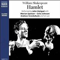 John Gielgud's Hamlet (Dramatized)  by William Shakespeare Narrated by John Gielgud