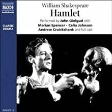 John Gielgud's Hamlet (Dramatized) Radio/TV Program Auteur(s) : William Shakespeare Narrateur(s) : John Gielgud