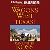 Wagons West Texas! | Dana Fuller Ross