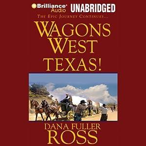 Wagons West Texas! Audiobook