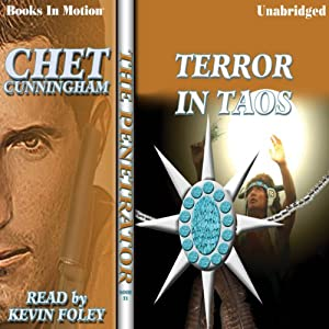 Terror in Taos: The Penetrator Series, Book 11 | [Chet Cunningham]