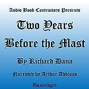 Two Years Before the Mast | [Richard Henry Dana]