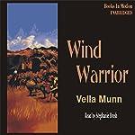 Wind Warrior | Vella Munn