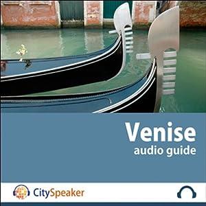 Venise (Audio Guide CitySpeaker) | Livre audio