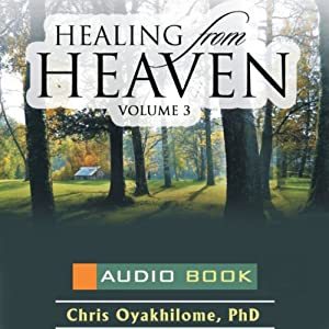 Healing from Heaven, Volume 3 Audiobook