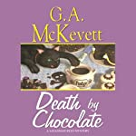 Death by Chocolate: Savannah Reid, Book 8 (       UNABRIDGED) by G. A. McKevett Narrated by Dina Pearlman