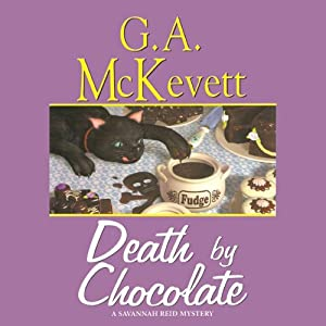 Death by Chocolate: Savannah Reid, Book 8 | [G. A. McKevett]