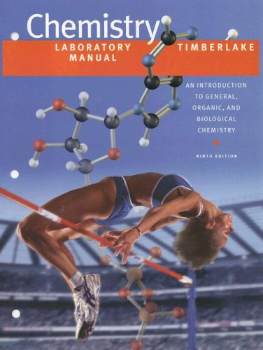 Lab Manual for Chemistry: An Introduction to General, Organic, and Biological Chemistry (9th Edition)