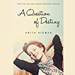 A Question of Destiny | Anita Higman