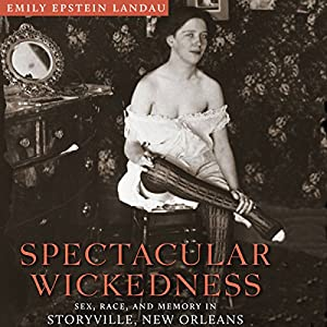 Spectacular Wickedness Audiobook