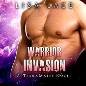 Warrior Invasion: TerraMates, Book 10 | Lisa Lace